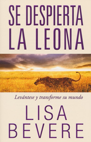 Se Despierta la Leona  (Lioness Arising)  -              By: Lisa Bevere