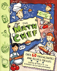 The Math Chef: Over 60 Math Activities and Recipes for Kids  -     By: Joan D'Amico, Karen Eich Drummond