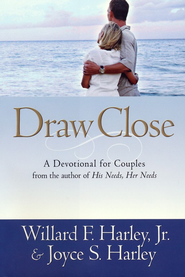 Draw Close: A Devotional for Couples - eBook  -     By: Willard F. Harley Jr., Joyce Harley