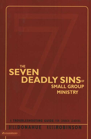 The Seven Deadly Sins of Small Group Ministry - eBook  -     By: Bill Donahue, Russ Robinson