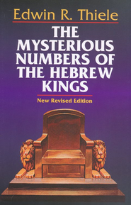 The Mysterious Numbers of the Hebrew Kings   -     By: Edwin Thiele