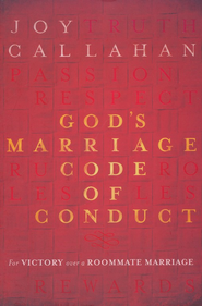 God's Marriage Code of Conduct  -     By: Joy Callahan