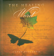The Healing Word: Inspirational Gift Book and Scripture CD  -              By: Cathy Duplantis