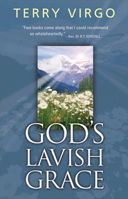 God's lavish grace - eBook  -     By: Terry Virgo
