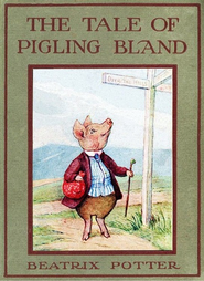 The Tale of Pigling Bland - eBook  -     By: Beatrix Potter