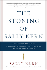 The Stoning of Sally Kern  -     By: Sally Kern