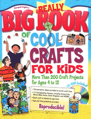 Really Big Book of Cool Crafts for Kids: Over 200 Craft Projects for Ages 4 to 12  -