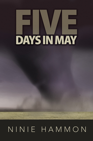 Five Days in May - PDF Download  [Download] -     By: Ninie Hammon
