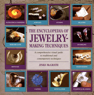 The Encyclopedia of Jewelry-Making Techniques  -     By: Jinks McGrath