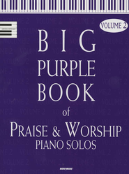 Big Purple Book of Praise & Worship Piano Solos, Volume 2   -