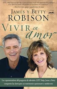 Vivir en amor, Living in Love  -              By: James Robison, Betty Robison