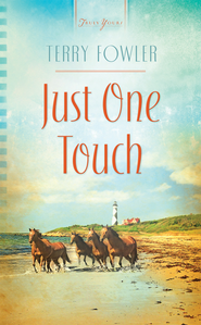 Just One Touch - eBook  -     By: Terry Fowler