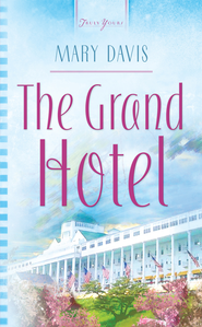 The Grand Hotel - eBook  -     By: Mary Davis