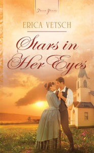Stars in Her Eyes - eBook  -     By: Erica Vetsch