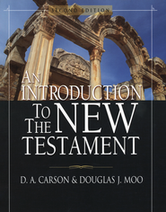 Introduction to the New Testament Second Edition  -     By: D.A. Carson, Douglas J. Moo