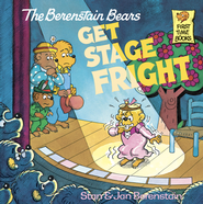 The Berenstain Bears Get Stage Fright - eBook  -     By: Stan Berenstain, Jan Berenstain
