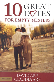 10 Great Dates for Empty Nesters - eBook  -     By: David Arp, Claudia Arp