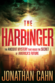 The Harbinger: The Ancient Mystery That Holds the Secret of America's Future  -