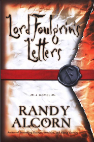 Lord Foulgrin's Letters  -     By: Randy Alcorn