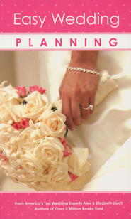 Easy Wedding Planning   -              By: Alex Lluch, Elizabeth Lluch