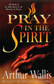 Pray in the Spirit - eBook  -     By: Arthur Wallis