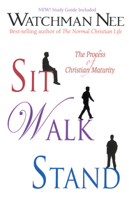 Sit, Walk, Stand: The Process of Christian Maturity - eBook  -     By: Watchman Nee