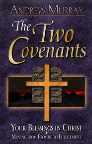 The Two Covenants - eBook  -     By: Andrew Murray