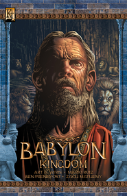 Babylon:Kingdom - PDF Download  [Download] -     By: Art Ayris     Illustrated By: Mario Ruiz
