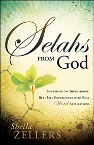 Selahs From God   -              By: Sheila Zellers