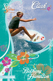 Clash: A Novel - eBook  -     By: Rick Bundschuh, Bethany Hamilton