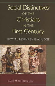 Social Distinctives of the Christians in the First -- Damaged Century  -