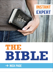 Instant Expert: The Bible - eBook  -     By: Nick Page