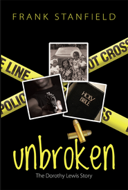 Unbroken - PDF Download  [Download] -     By: Frank Stanfield