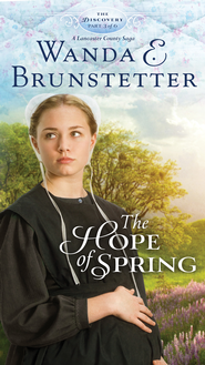 The Hope of Spring: Part 3 - eBook  -     By: Wanda E. Brunstetter