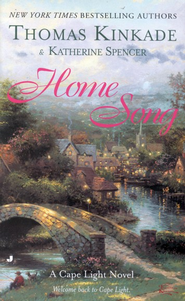 Home Song, A Cape Light Novel #2, Mass Market Edition  -              By: Thomas Kinkade