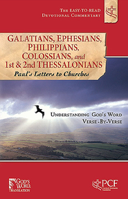 Galatians, Ephesians, Philippians, Colossians, and 1st & 2nd Thessalonians: Paul's Letters to Churches  -              By: Practical Christianity Foundation