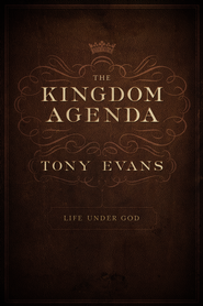 The Kingdom Agenda / New edition - eBook  -     By: Tony Evans