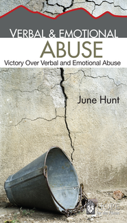 Verbal & Emotional Abuse: Victory Over Verbal and Emotional Abuse - eBook  -     By: June Hunt