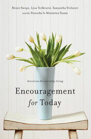 Encouragement for Today: Devotions for Everyday Living - eBook  -     By: Renee Swope, Lysa TerKeurst, Samantha Evilsizer