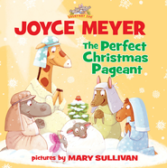 The Perfect Christmas Pageant - eBook  -     By: Joyce Meyer