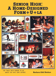 Senior High: A Home-Designed Form+u+la, Updated   -     By: Barbara Edtl Shelton