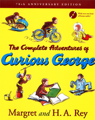 Complete Adventures of Curious George: 70th Anniversary Edition  -     By: H.A. Rey