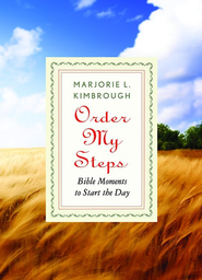 Order My Steps: Bible Moments to Start the Day - eBook  -     By: Marjorie L. Kimbrough