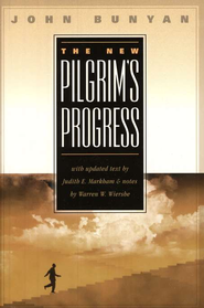 The New Pilgrim's Progress   -     By: John Bunyan, Warren W. Wiersbe