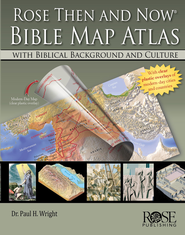 Rose Then and Now Bible Map Atlas with Biblical Backgrounds and Culture - eBook  -     By: Dr. Paul H. Wright