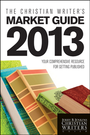 The Christian Writer's Market Guide 2013: Your Comprehensive Resource for Getting Published - eBook  -     By: Jerry B. Jenkins