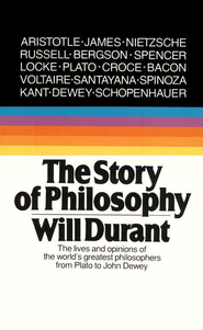Story of Philosophy   -     By: Will Durant