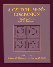 A Catechumen's Companion   -     By: Robert M. Hamma