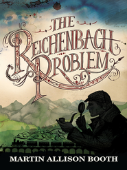 The Reichenbach Problem - eBook  -     By: Martin Allison