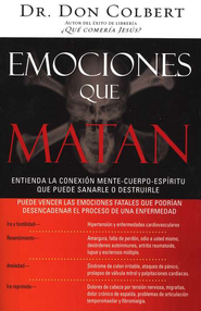Emociones que Matan  (Deadly Emotions)  -     By: Don Colbert M.D.